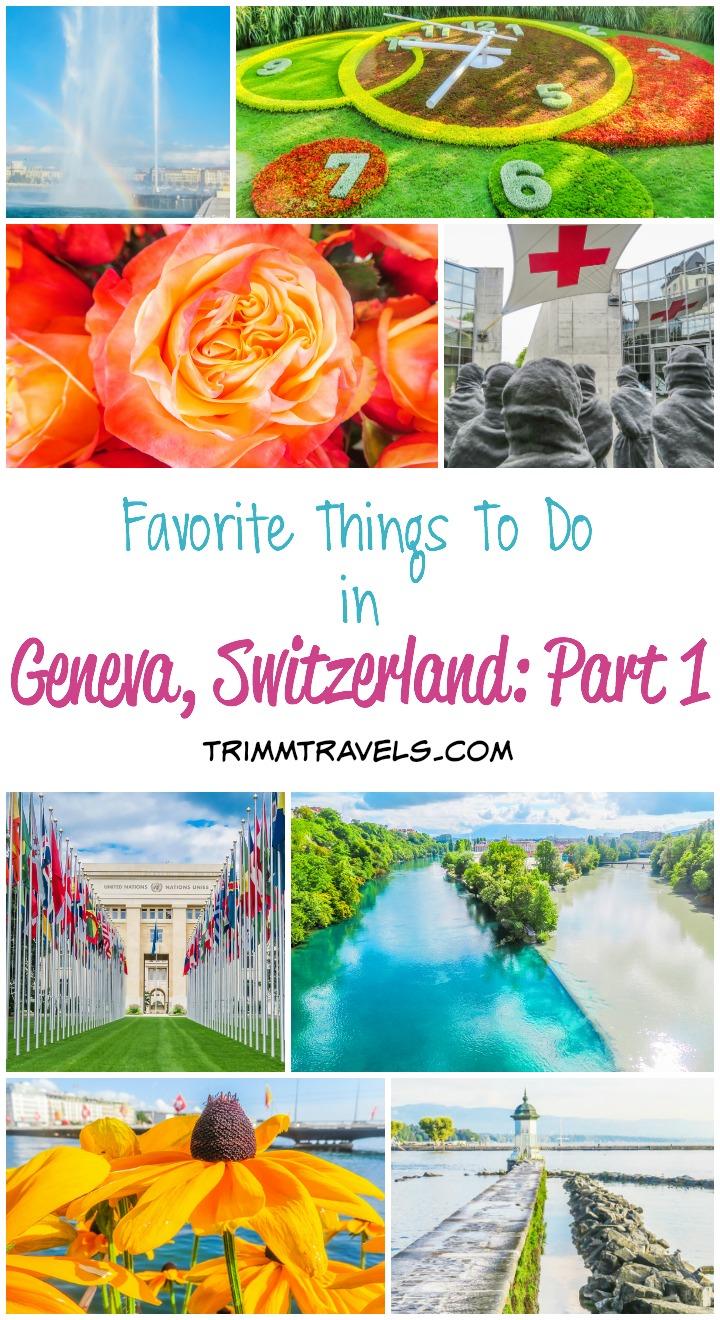 Favorite Things To Do Geneva Switzerland part 1 title