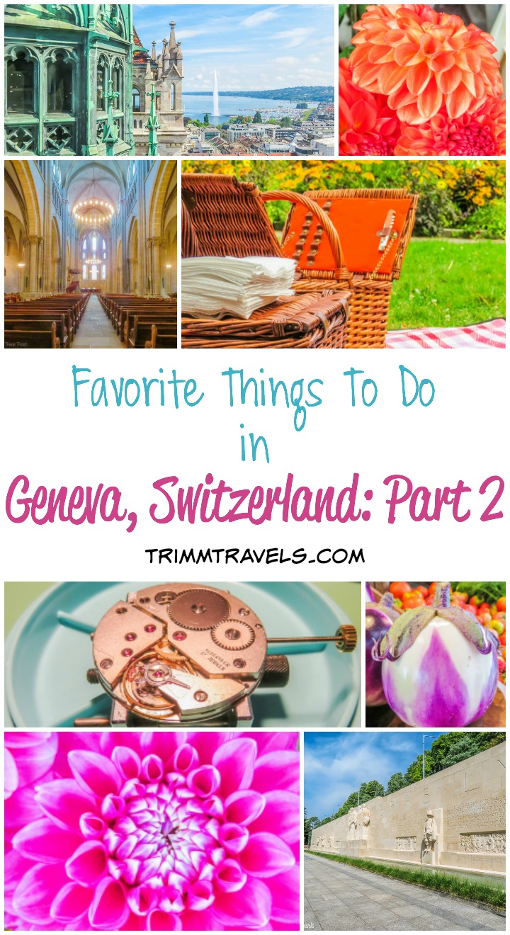 Favorite Things To Do Geneva Switzerland Part 2 Title