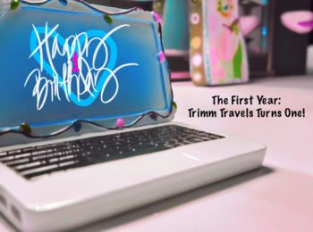 The First Year: Trimm Travels Turns One!
